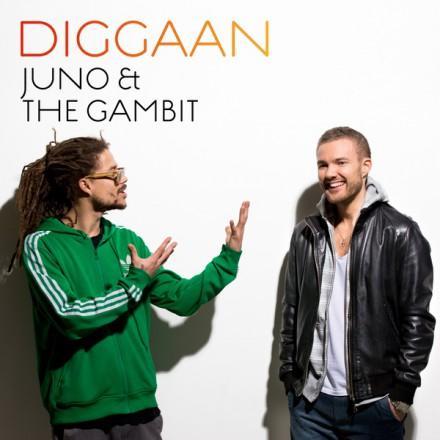Juno & The Gambit - Diggaan