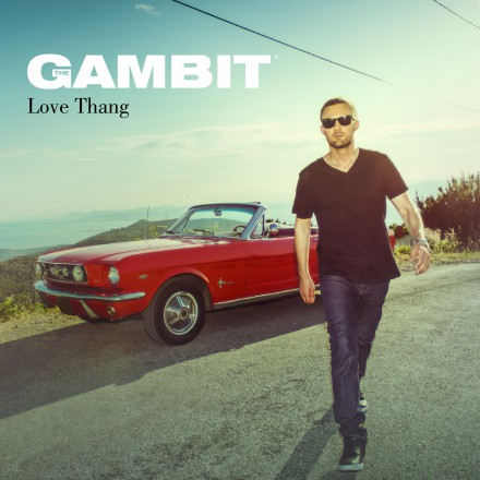 The Gambit - Love Thang