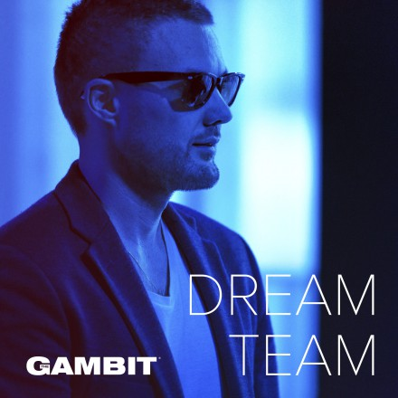 The Gambit - Dream Team