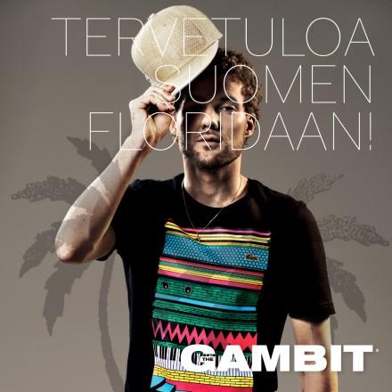 The Gambit - Tervetuloa Suomen Floridaan!